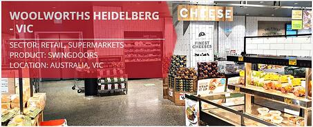 Woolworths Heidelberg - Remax installation of supermarket stockroom doors